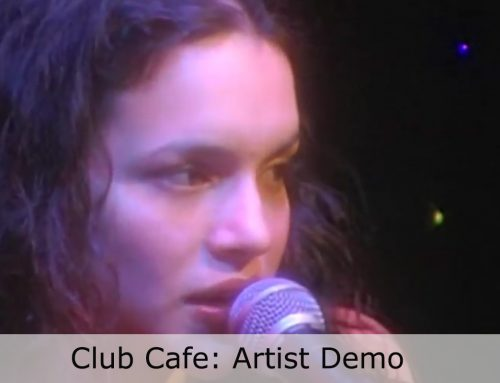 Club Cafe: Artist Demo