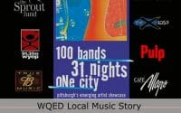 Live at Club Cafe WQED - 100 Bands poster for a concert put on by station WQED titled, 100 Bands, 31 Nights, One City, Pittsburgh's emerging artist showcase, sponsors include, The Sprout fund, 91.3fm WYEP, Budwiser True Music, Club Cafe, the X 105.9, Pulp, Cafe Allegro (video production by Merging Media).