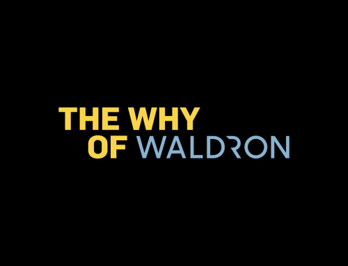 The Why of Waldron